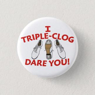 Badge Rond 2,50 Cm Je défi de Triple-Entrave vous grands