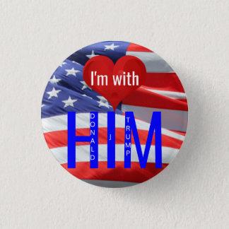 Badge Rond 2,50 Cm Je suis avec lui des élections présidentielles de