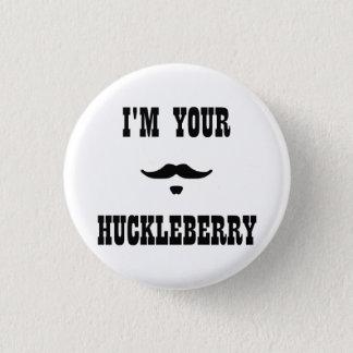 Badge Rond 2,50 Cm Je suis votre airelle Doc Holliday