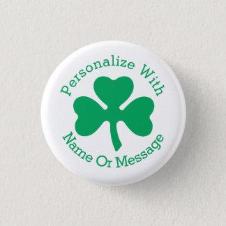 Badge Rond 2,50 Cm Jour de la Saint Patrick PERSONNALISÉ de shamrock