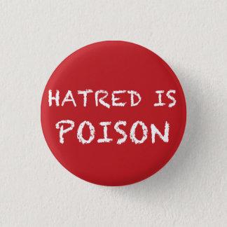 Badge Rond 2,50 Cm La haine est petit bouton de craie-police de