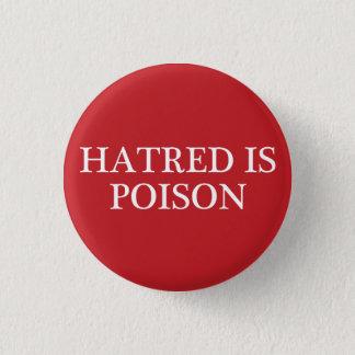 Badge Rond 2,50 Cm La haine est petit bouton de régulier-police de