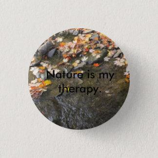 Badge Rond 2,50 Cm la nature est ma thérapie