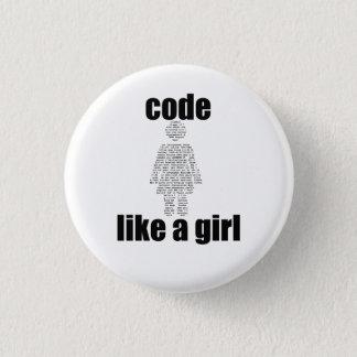 Badge Rond 2,50 Cm Le code aiment un bouton de fille