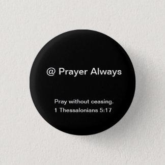 Badge Rond 2,50 Cm le @Prayer est conçu pour remuer l'inspiration