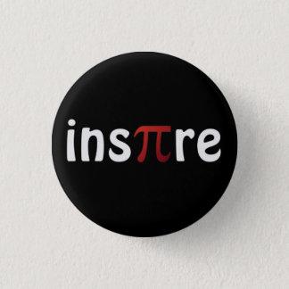 Badge Rond 2,50 Cm Les maths de motivation inspirent le Pin de pi