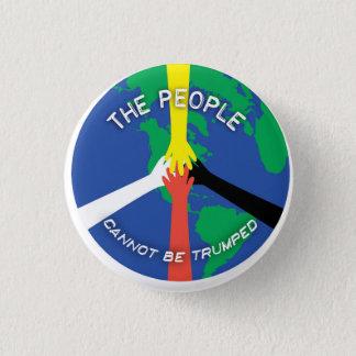 Badge Rond 2,50 Cm Les personnes ne peuvent pas Trumped - bouton