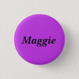 Badge Rond 2,50 Cm Maggie du nom noir orphelin de caractère