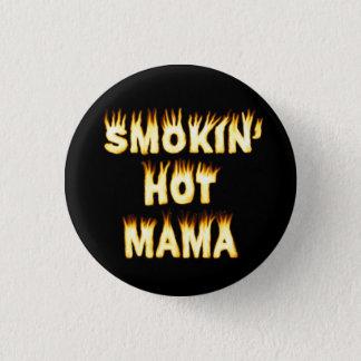 Badge Rond 2,50 Cm Maman chaude Funny Mother Flames de Smokin