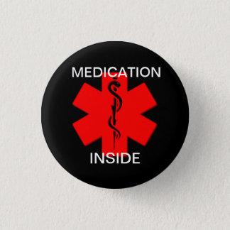 Badge Rond 2,50 Cm Médicament à l'intérieur de bouton vigilant