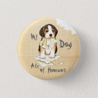 Badge Rond 2,50 Cm Mon beagle a mangé mon travail