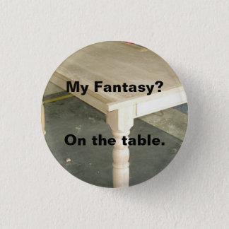 Badge Rond 2,50 Cm Mon imaginaire - dessus de table