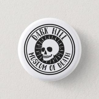 Badge Rond 2,50 Cm Musée foncé de colline de bouton de crâne de la