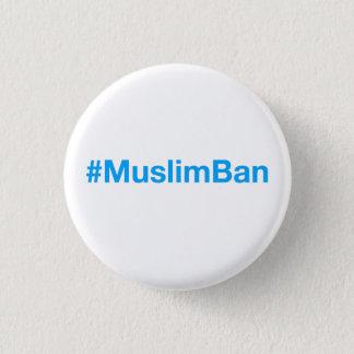 Badge Rond 2,50 Cm #MuslimBan