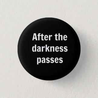 Badge Rond 2,50 Cm Obscurité