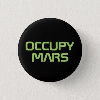 """Badge Rond 2,50 Cm """"OCCUPEZ MARS"""" bouton de 1,25 pouces"""