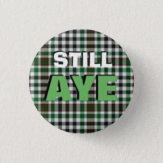 Badge Rond 2,50 Cm Oui insigne toujours écossais de l'indépendance de