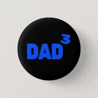 Badge Rond 2,50 Cm Papa aux maths cubées troisième par puissance