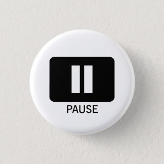 Badge Rond 2,50 Cm Pause
