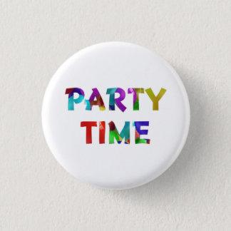 Badge Rond 2,50 Cm Pin de temps de partie pour des anniversaires