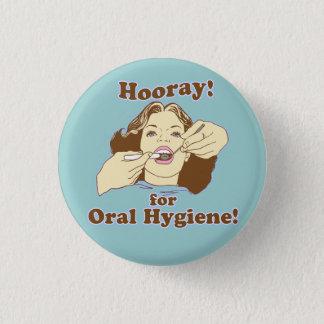 Badge Rond 2,50 Cm Professionnel dentaire drôle