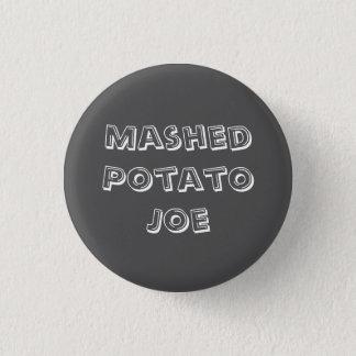 Badge Rond 2,50 Cm Purée de pommes de terre Joe