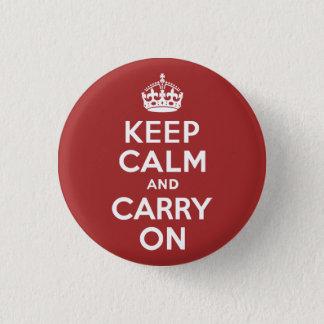 Badge Rond 2,50 Cm Rouge-brun gardez le calme et continuez