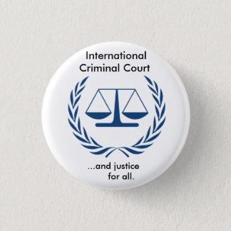 Badge Rond 2,50 Cm Série de Cour pénale internationale