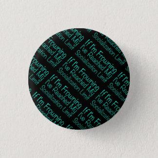 Badge Rond 2,50 Cm Si je fronce les sourcils… dans DuckBlue