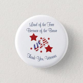 Badge Rond 2,50 Cm Terre de vétérans de Merci de libre en raison de