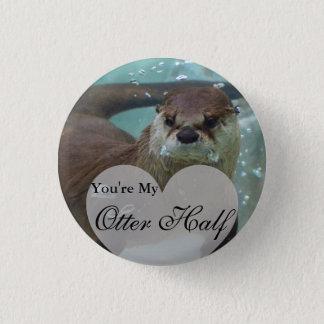 Badge Rond 2,50 Cm Votre ma demi de natation de loutre de rivière de