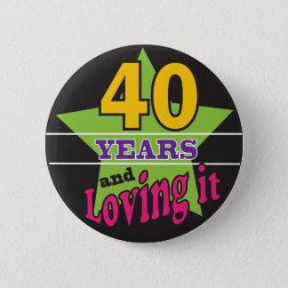 Badge Rond 5 Cm 40 ans et l'aimer ! quarantième anniversaire de  