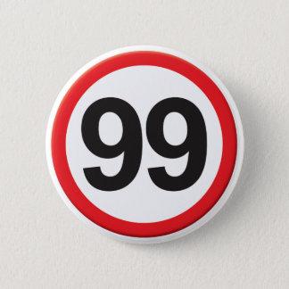 Badge Rond 5 Cm Âge 99