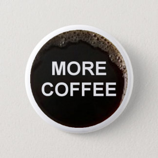 Badge Rond 5 Cm Ajoutez juste le café