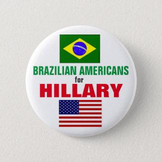 Badge Rond 5 Cm Américains brésiliens pour Hillary 2016