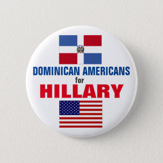 Badge Rond 5 Cm Américains dominicains pour Hillary 2016