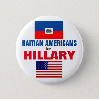 Badge Rond 5 Cm Américains haïtiens pour Hillary 2016