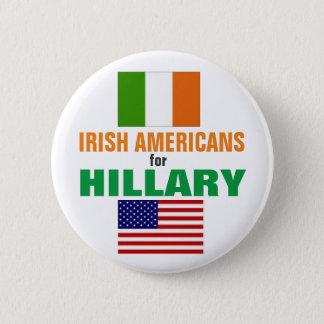 Badge Rond 5 Cm Américains irlandais pour Hillary 2016