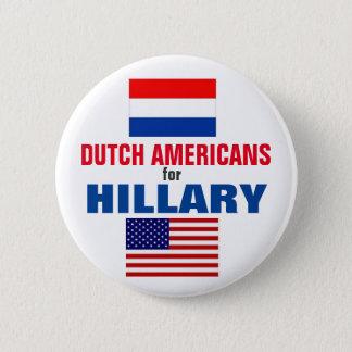Badge Rond 5 Cm Américains néerlandais pour Hillary 2016