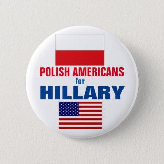 Badge Rond 5 Cm Américains polonais pour Hillary 2016