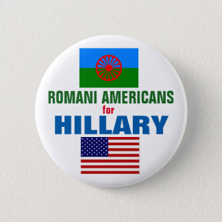 Badge Rond 5 Cm Américains Romani pour Hillary 2016