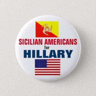 Badge Rond 5 Cm Américains siciliens pour Hillary 2016