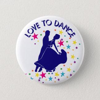 Badge Rond 5 Cm Amour à danser