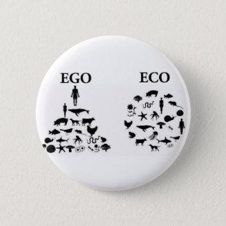 Badge Rond 5 Cm Amour-propre contre le Pin d'Eco