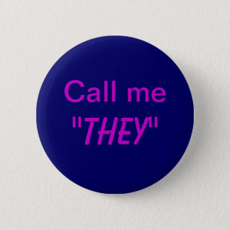 Badge Rond 5 Cm Appelez-moi leur/pronom fait sur commande