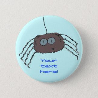 Badge Rond 5 Cm Araignée irritante