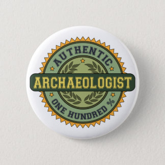 Badge Rond 5 Cm Archéologue authentique