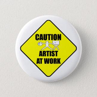 Badge Rond 5 Cm artiste au signe de travail