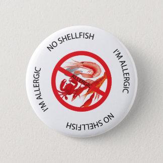 Badge Rond 5 Cm Aucun bouton d'alerte d'allergie de mollusques et