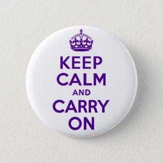 Badge Rond 5 Cm Authentique gardez le calme et continuez le